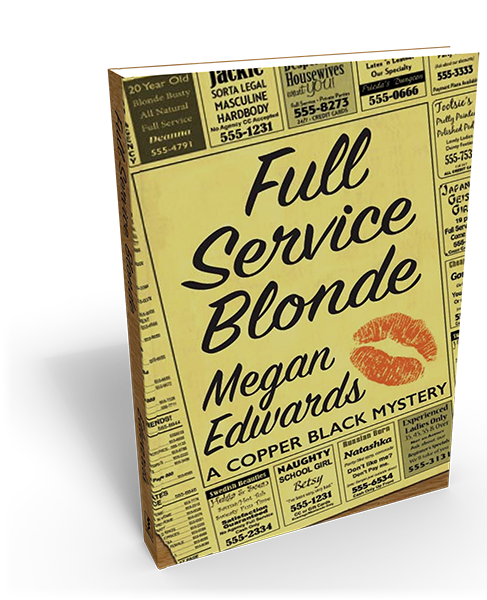 Full Service Blonde: A Copper Black Mystery