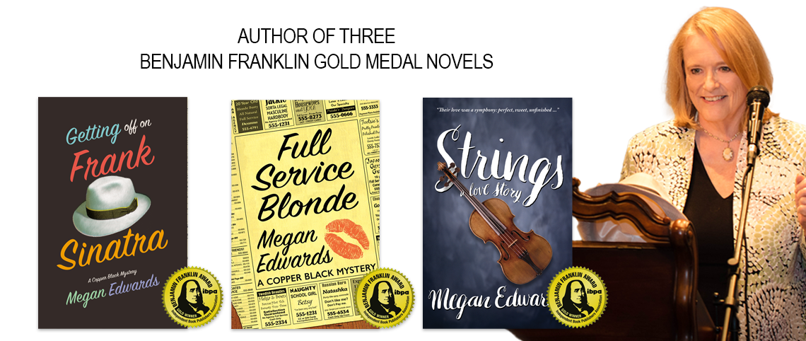 Megan Edwards, Author of Three Benjamin Franklin Gold Medal Novels